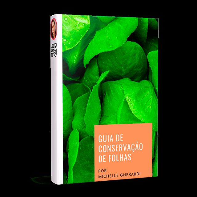 bonus guia de conservação de folhas e saladas